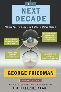 The Next Decade: Where Weve Been...and Where Were Going