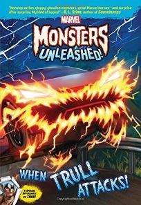 Marvel Monsters Unleashed: When Trull Attacks!
