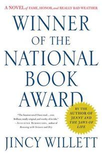 WINNER OF THE NATIONAL BOOK AWARD: A Novel of Fame