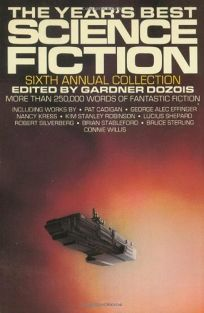 The Years Best Science Fiction: Sixth Annual Collection