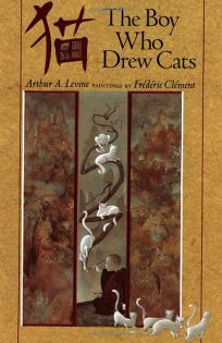The Boy Who Drew Cats: 2a Japanese Folktale