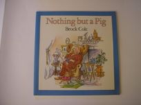Nothing But a Pig