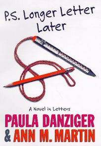 Children's Book Review: P.S. Longer Letter Later by Paula Danziger