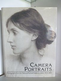 Camera Portraits: Photographs from the National Portrait Gallery