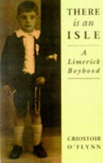 There is an Isle: A Limerick Boyhood