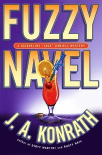 "Fuzzy Navel: A Jacqueline ""Jack"" Daniels Mystery"