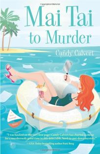 Mai Tai to Murder: A Darcy Cavanaugh Mystery