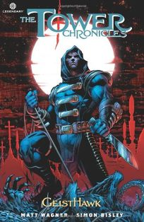 The Tower Chronicles: Geisthawk