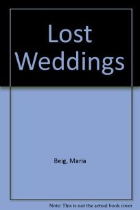 Lost Weddings