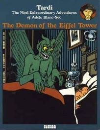 Demon of the Eiffel Tower: The Most Extraordinary Adventures of Adele Blance-Sec