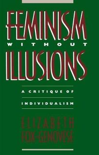Feminism Without Illusions: A Critique of Individualism