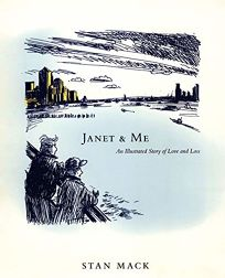 JANET & ME: An Illustrated Story of Love and Loss