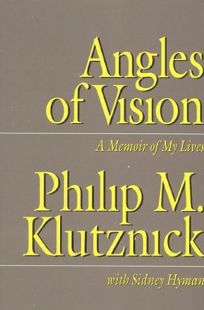 Angles of Vision: A Memior of My Lives
