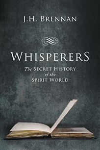 Religion Book Review: Whisperers: The Secret History of the