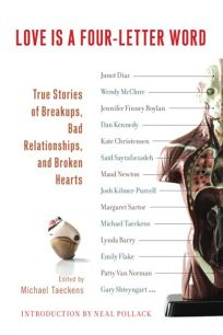 Love Is a Four-Letter Word: True Stories of Breakups