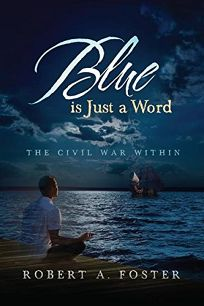 Blue Is Just a Word: The Civil War Within