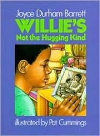 Willies Not Hugging Kind