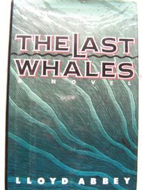 The Last Whales: Lloyd Abbey