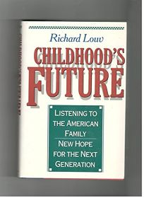 Childhoods Future: New Hope for American Family