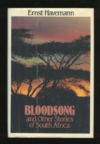 Bloodsong and Other Stories of South Africa: And Other Stories of South Africa