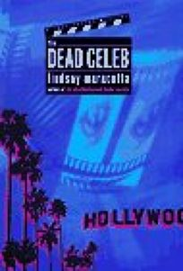The Dead Celeb: A Lucy Freers Mystery