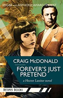 Forevers Just Pretend: A Hector Lassiter Novel