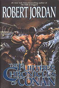 The Further Chronicles of Conan: Conan the Magnificent/Conan the Triumphant/Conan the Victorious