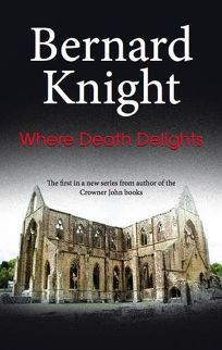 Where Death Delights: A Forensic Mystery of the Nineteen-fifties