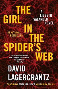 The Girl in the Spiders Web: A Lisbeth Salander Novel