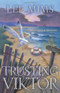 Trusting Viktor: A Cleo Cooper Mystery