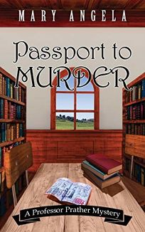 Passport to Murder: A Professor Prather Mystery