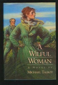A Wilful Woman