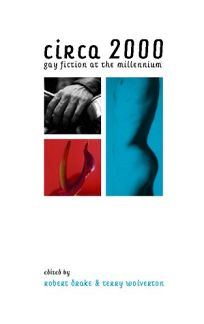 Circa 2000: Gay Fiction at the Millennium