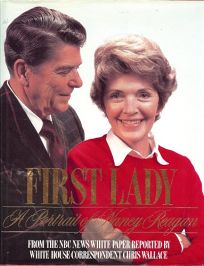 First Lady: A Portrait of Nancy Reagan