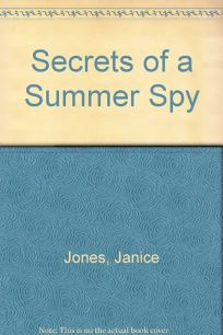 Secrets of a Summer Spy