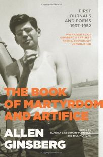 The Book of Martyrdom and Artifice: First Journals and Poems