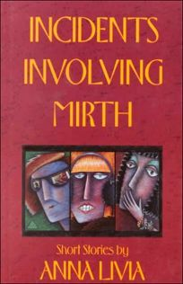 Incidents Involving Mirth