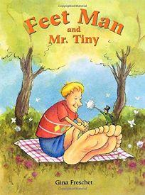 Feet Man and Mr. Tiny