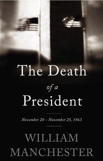 The Death of a President: November 20-November 25