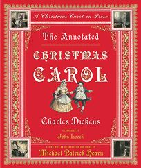 THE ANNOTATED CHRISTMAS CAROL: A Christmas Carol in Prose
