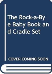 The Rock-A-Bye Baby Book and Cradle Set