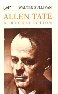Allen Tate: A Recollection
