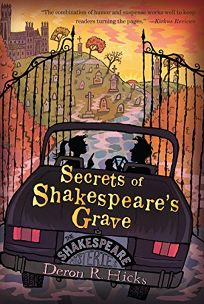 Children's Book Review: Secrets of Shakespeare's Grave by