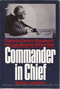 Commander in Chief: Franklin Delano Roosevelt