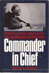 Commander in Chief: Franklin Delano Roosevelt
