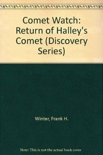 Comet Watch: The Return of Halleys Comet