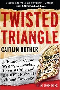 Twisted Triangle: A Famous Crime Writer