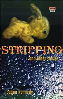 Stripping + Other Stories