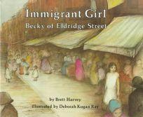 Immigrant Girl: Becky of Eldridge Street