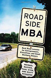 Roadside MBA: Backroad Lessons for Entrepreneurs